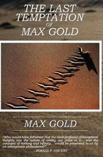 The Last Temptation of Max Gold - Max Gold