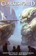Clarkesworld Issue 93 - Neil Clarke