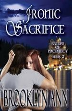 Ironic Sacrifice - Brooklyn Ann