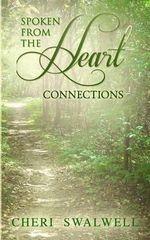 Spoken from the Heart : Connections - Cheri Swalwell