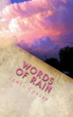 Words of Rain - James Coburn