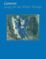 Cameron : Songs for the Witch Woman - Philippe Vergne