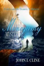 The Monogamy Mystery : Natural/Unnatural? - John I Cline