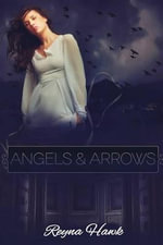 Angels & Arrows - Reyna Hawk