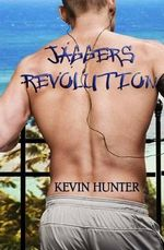 Jagger's Revolution - Kevin Hunter