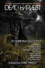 Dead Harvest : A Collection of Dark Tales - Richard Chizmar