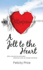 A Jolt to the Heart - Felicity Price