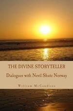 The Divine Storyteller - William McCandless