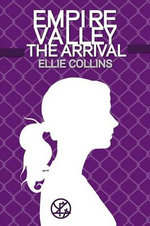 Empire Valley : The Arrival - Ellie Collins