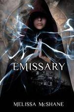 Emissary - Melissa McShane
