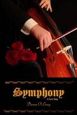 Symphony : A Love Song - Dauna Olarey
