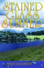 Stained Glass Summer - Mindy Hardwick