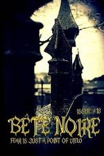 Bete Noire Issue #18 - Various Authors