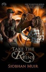 Take the Reins - Siobhan Muir