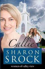 Callie - Sharon Srock