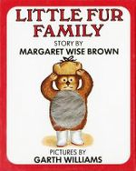 The Little Fur Family - Margaret Wise Brown