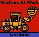 Machines at Work - Byron Barton