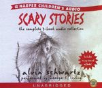 Scary Stories Audio CD Collection : Scary Stories Audio CD Collection - Alvin Schwartz