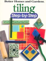 Tiling : Step-by-Step - Better Homes & Gardens