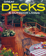 Great Decks and Outdoor Living : Better Homes & Gardens Do It Yourself