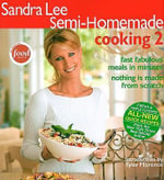 Semi-Homemade Cooking 2 - Sandra Lee