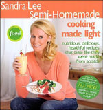 Sandra Lee Semi-Homemade Cooking Made Light - Sandra Lee