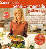 Semi-Homemade Gatherings - Sandra Lee