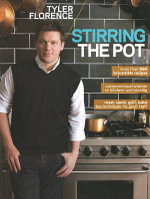 Stirring the Pot : Stirring the Pot - Tyler Florence