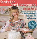 Sandra Lee Semi-Homemade Desserts 2 : Sandra Lee Semi-Homemade (Paperback) - Sandra Lee