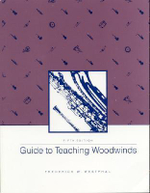 Guide to Teaching Woodwinds - Frederick W. Westphal