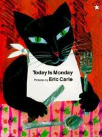 Today Is Monday :  1 - Eric Carle