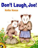 Don't Laugh, Joe! : Picture Puffin Books (Paperback) - Keiko Kasza