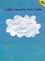Little Cloud : Picture Puffins - Eric Carle