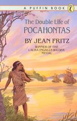 The Double Life of Pocahontas - Jean Fritz