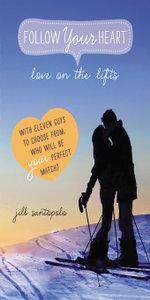 Love on the Lifts - Jill Santopolo