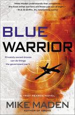 Blue Warrior - Mike Maden