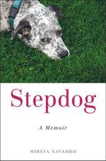Stepdog - Mireya Navarro