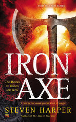 Iron Axe : The Books of Blood and Iron - Steven Harper
