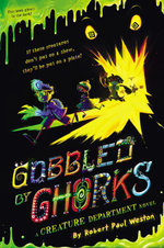 Gobbled by Ghorks - Robert Paul Weston