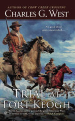 Trial at Fort Keogh - Charles G. West