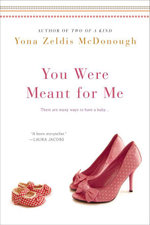 You Were Meant For Me - Yona Z McDonough