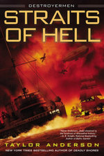 Straits of Hell : Destroyermen - Taylor Anderson