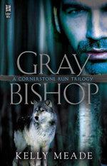 Gray Bishop - Kelly Meade