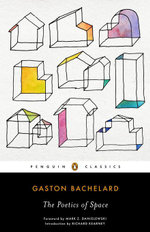 The Poetics of Space - Gaston Bachelard