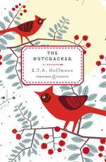 The Nutcracker - E. T. A. Hoffmann
