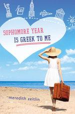 Sophomore Year Is Greek to Me - Meredith Zeitlin