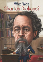 Who Was Charles Dickens? - Pamela D. Pollack