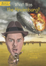 What Was the Hindenburg? - Janet Pascal