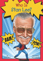 Who Is Stan Lee? - Geoff Edgers