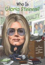 Who Is Gloria Steinem? - Sarah Fabiny